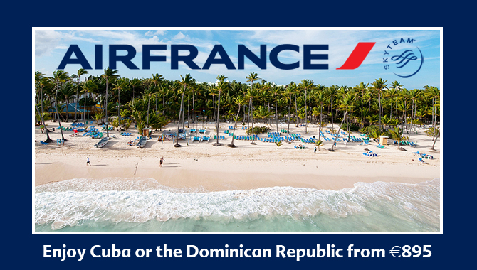 Air France | Enjoy Cuba or the Dominican Republic from €895pp