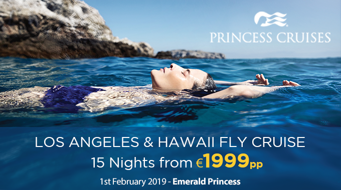 PrincessCruises | Fly Cruise Los Angeles & Hawaii from €1999pp