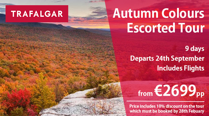 Autumn Colours Escorted Tour | 9 days from €2699pp